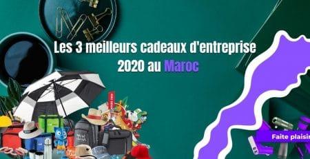 meilleurs cadeaux d'entreprise 2020 au Maroc